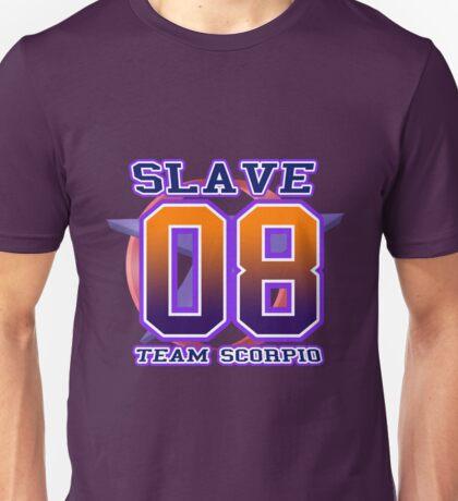 Team Scorpio: SLAVE Unisex T-Shirt