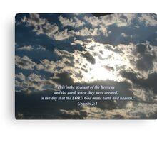 """""""Genesis 2:4""""  by Carter L. Shepard Metal Print"""
