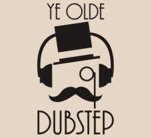 Ye Olde Dubstep by Derrick Hunt
