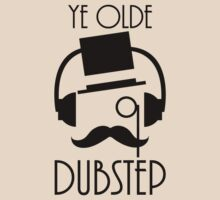 Ye Olde Dubstep by Derrick Hunt
