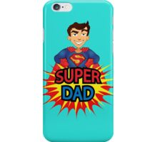 Super Dad iPhone Case/Skin