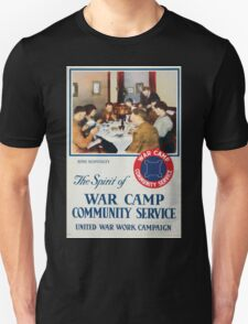 The spirit of war camp community service United War Work Campaign T-Shirt