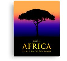 This Is Africa Canvas Print