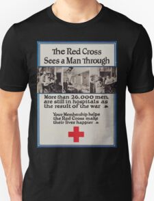 The Red Cross sees a man through More than 26000 men are still in hospitals as the result of the war Your membership helps the Red Cross make their lives happier Unisex T-Shirt