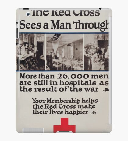 The Red Cross sees a man through More than 26000 men are still in hospitals as the result of the war Your membership helps the Red Cross make their lives happier iPad Case/Skin