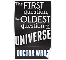 The First Question, The Oldest Question Poster