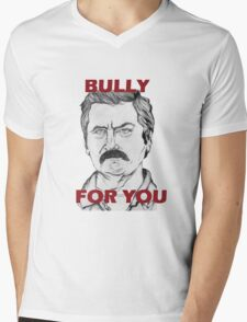 """Ron Swanson Portrait """"Bully For You"""" T-Shirt"""