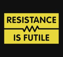 Resistance is Futile by Robin Lund