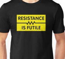 Resistance is Futile Unisex T-Shirt