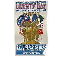 426th anniversary of the discovery of America Liberty Day Saturday October 12th 1918 Buy Liberty Bonds today for liberty today tomorrow and forever! Poster