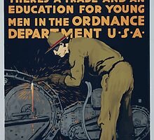 Learn and earn Theres a trade and an education for young men in the Ordnance Department U S A by wetdryvac