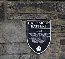 Board for Half Moon Battery inside Edinburgh Castle  by ashishagarwal74