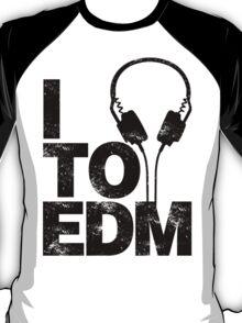 I Listen to EDM (black) T-Shirt