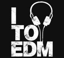 I Listen to EDM (white) T-Shirt