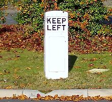 Keep Left, a vintage British traffic bollard.  by John Evans
