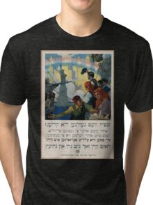 Food will win the war You came here seeking freedom now you must help to preserve it Wheat is needed for the allies waste nothing 1 Tri-blend T-Shirt
