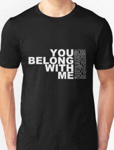 you belong with me T-Shirt