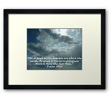 """Psalm 103:11""  by Carter L. Shepard Framed Print"