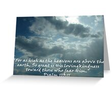 """Psalm 103:11""  by Carter L. Shepard Greeting Card"