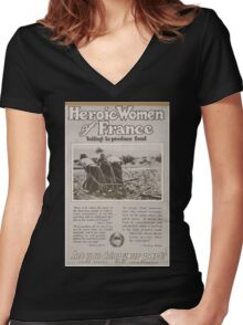 Heroic women of France toiling to produce food Are you doing your part Women's Fitted V-Neck T-Shirt