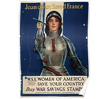Joan of Arc saved France Women of America save your country Buy War Savings Stamps 003 Poster