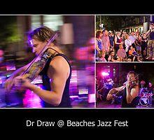 Dr Draw at Beaches Jazz Fest by tazbert
