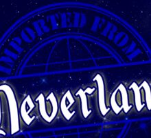 Imported from Neverland - Off to Neverland Sticker