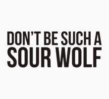 Sour Wolf - black text by sstilinski