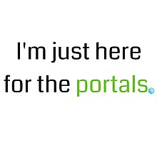 """Ingress - """"I'm just here for the portals"""" - Enlightened by RJ-Otter"""