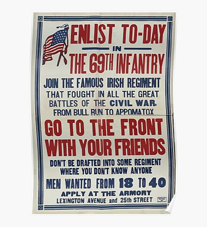 Enlist to day in the 69th infantry Join the famous Irish regimentGo to the front with your friends 002 Poster