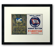 Wear your Fourth Liberty Loan honor button 4th Liberty Loan bonds Framed Print