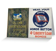 Wear your Fourth Liberty Loan honor button 4th Liberty Loan bonds Greeting Card