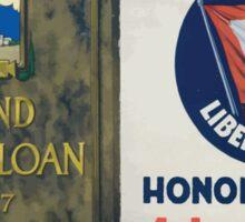Wear your Fourth Liberty Loan honor button 4th Liberty Loan bonds Sticker