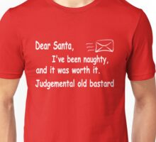 funny Christmas Dear Santa I've been naughty and it was worth it Unisex T-Shirt
