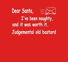 funny Christmas Dear Santa I've been naughty and it was worth it T-Shirt