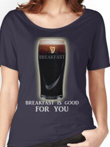 Breakfast is GOOD FOR YOU! Women's Relaxed Fit T-Shirt