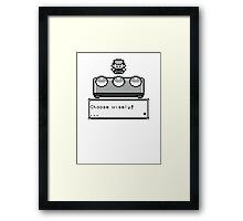 Choose your Companion Framed Print