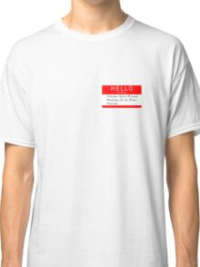 Highlander - Hello my name is... Classic T-Shirt