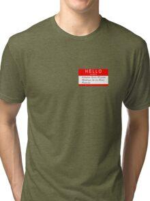 Highlander - Hello my name is... Tri-blend T-Shirt