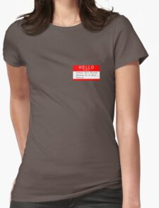 Highlander - Hello my name is... Womens Fitted T-Shirt