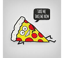 Funny & Cute Delicious Pizza Slice wants only you! Photographic Print