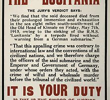 Remember the Lusitania It is your duty to take up the sword of justice to avenge this devils work Enlist to day by wetdryvac
