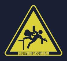 DROP THE BASS: Dropping Bass Ahead by oawan