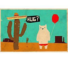 Hug? Photographic Print