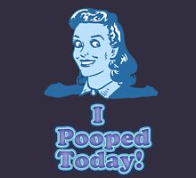 I Pooped Today 2  Womens Fitted T-Shirt