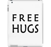 Free Hugs! iPad Case/Skin