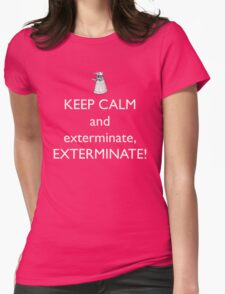 Keep Calm and Exterminate! Doctor Who Womens Fitted T-Shirt