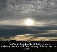 """""""Psalm 50:1""""  by Carter L. Shepard by echoesofheaven"""
