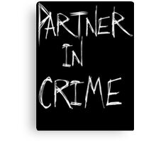 Partner in Crime DARK Canvas Print