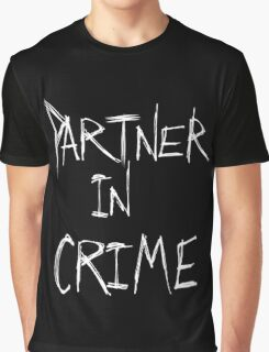 Partner in Crime DARK Graphic T-Shirt